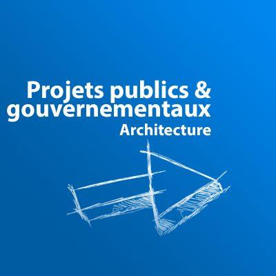 fr Archi Projets publics & gouvernementaux